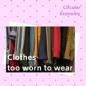 How to recycle clothes too worn to wear